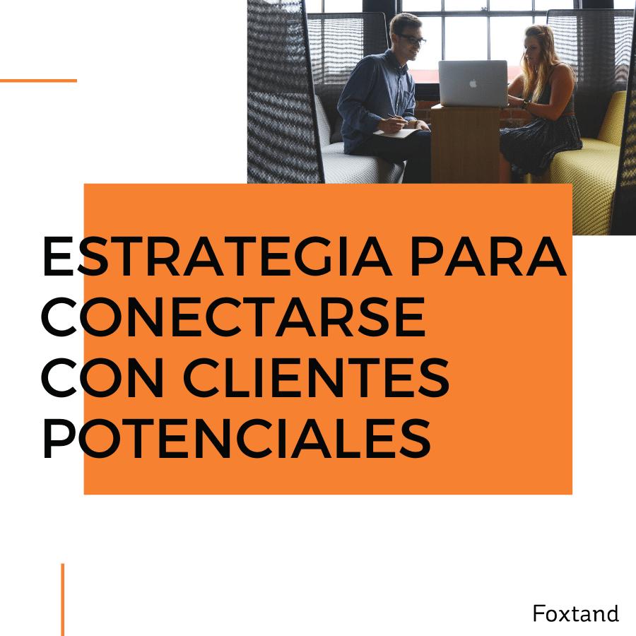 inbound marketing como una estrategia para conectarse con clientes potenciales