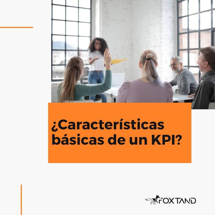 Carácteristicas-basicas-de-un-KPI