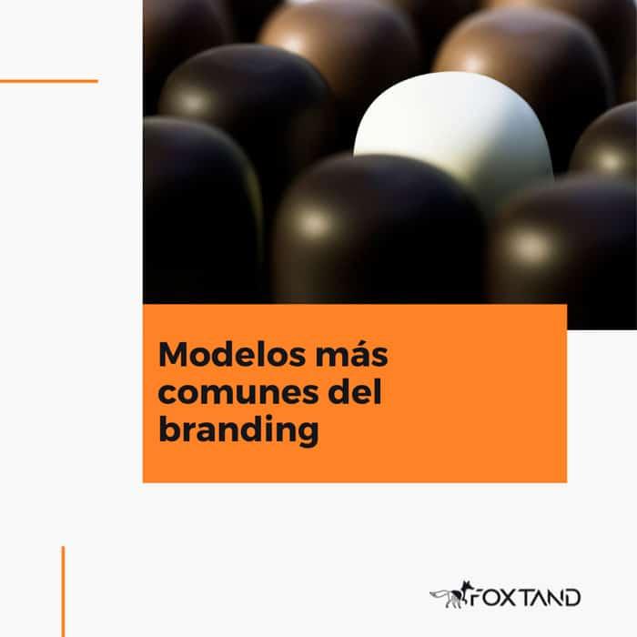Modelos-mas-comunes-del-branding