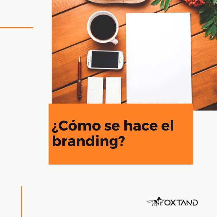 comó-se-hace-el-branding